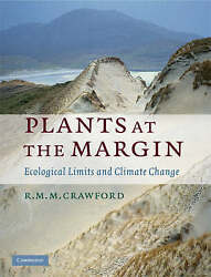 Plants at the Margin. Ecological Limits and Climate Change by Crawford, R. M. M.