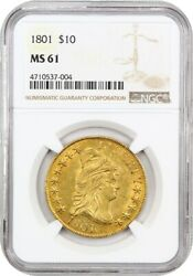 1801 $10 NGC MS61 - Early Eagle - Gold Coin - Scarce Early Type!