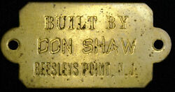 Built By Don Shaw Beesleys Point Nj Brass Plate Tag Plaque 33x62mm