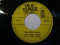 Henry Knight And Merry Maestros Red River Valley Vg+ Rare Old Timer 45 Record 1950