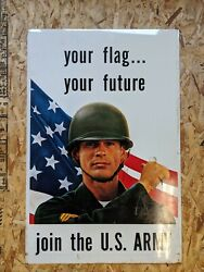 Vintage Army Recruiting Sign Your Flag Your Future Double Sided-vietnam 67