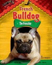 French Bulldog The Frenchie Little Dogs Rock II