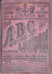 The A-b-c Guide To London Complete Edition 1897-8 Including 16 Sectional