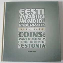 Coins And Paper Money Of The Republic Of Estonia 1991-2010 Catalogue 2010