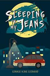 Sleeping In My Jeans By Leonard Connie King Book The Fast Free Shipping