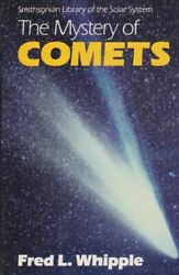 Library Of The Solar System The Mystery Of Comets By Fred L. Whipple 1985,...