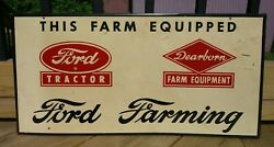 Vintage Ford Farming - Ford Tractor- Dearborn Farm Equipment Tin Sign Antique