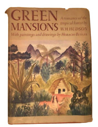 Green Mansions - 1943, By W.h. Hudson, Illustrated By Horacio Butler