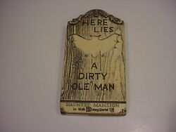 Rare 1970 Wdp Wdw Haunted Mansion Tombstone Plaque A Dirty Ole Man