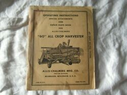 Allis-chalmers 60 All Crop Harvester Operatorand039s Instruction Manual Parts Catalog
