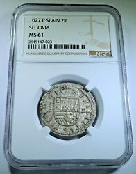Ngc Ms61 1627 Spanish Silver 2 Reales Old Bu Antique 1600and039s Two Bits Pirate Coin