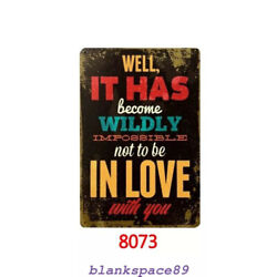 Metal Tin Sign in love with you Decor Bar Pub Home Vintage Retro Poster