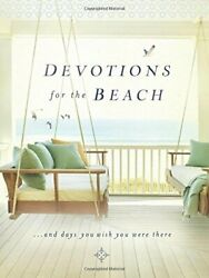 Devotions For The Beach And Days You Wish You Were There by Thomas Nelson Book $8.69