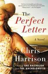 The Perfect Letter : A Novel by Chris Harrison 2016 Paperback $14.99