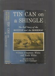 Tin Can On A Shingle Full Story Of The Monitor And The Merrimac , White