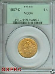 1907-d 5 Gold Liberty Half Eagle Pcgs Ms64 Ms-64 Old Green Holder O.g.h.
