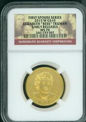 2015-w 10 Gold Spouse Bess Elizabeth Truman Ngc Ms70 Ms-70 Early Releases Er