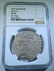 Ngc Xf-45 1597 Philip Ii Spanish Silver 8 Reales Antique 1500s Colonial Cob Coin