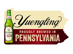 Yuengling Lager Beer Bottle Pa Metal Sign Proudly Brewed In Pennsylvania 17.5