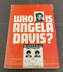 Who Is Angela Davis:The Biography Of A Revolutionary 1st Press 1972
