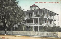 1911 Hotel Grove Hall Crescent City FL post card