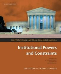 Constitutional Law for a Changing America Institutional Powers and C