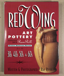 Red Wing Art Pottery 30s 40s 50s 60s By Ray Reiss 1996 Hard Cover Dust Jacket