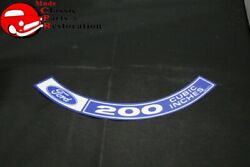70 Ford Mustang 200 Cubic Inches Air Cleaner Decal Part Dozf-9c611-d