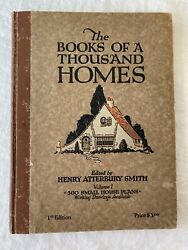The Books Of A Thousand Homes Vol 1 Henry Atterbury Smith Hardcover Book 1921