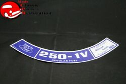 74 Maverick 250-1v Air Cleaner Decal Ford Part D4of-9c611-aa