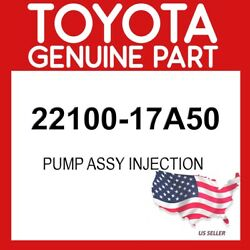 Toyota Genuine Oem 22100-17a50 Pump Assy Injection 2210017a50