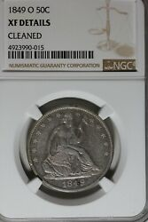 1849 O 50c Ngc Xf Details Cleaned     Seated Liberty Half Dollar