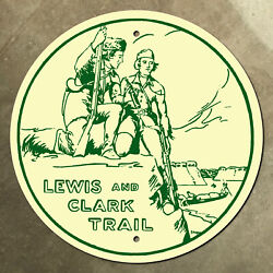 Lewis And Clark Trail Highway Marker Road Sign Shield 1950s Badlands 24x24