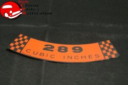 68 69 Ford Mustang 289 Cubic Inches Air Cleaner Decal