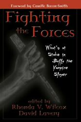 Fighting The Forces What's At Stake In Buffy The Vampire Slayer Paperback Book