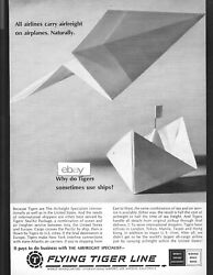 Flying Tiger Line 1967 All Airlines Carry Freight On Planes Tigers Use Ships Ad