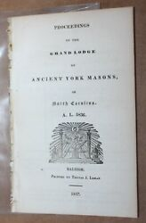 Raleigh Nc 1837 Proceedings Of The Grand Lodge Of The Ancient York Masons