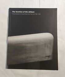 The Function Of The Oblique The Architecture Of Claude Parent And Paul Virilio