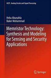 Memristor Technology Synthesis And Modeling For Sensing And Security Applica...