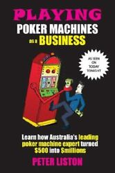Playing Poker Machines As A Business, Brand New, Free Shipping In The Us