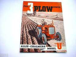 Allis Chalmers U Farm Tractor Brochure From The 1930's 16 Pages