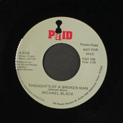 MICHAEL BLACK: thoughts of a broken man PAID 7quot; Single 45 RPM $6.00