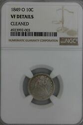1849-o .10 Ngc Vf Details Cleaned  Liberty Seated Dime, 10c, , Ls Dime,