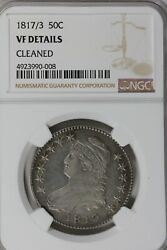 1817/3 50c Ngc Vf Details Cleaned  Capped Bust Half Dollar Miss Liberty