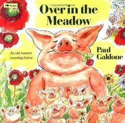 Over In The Meadow An Old Nursery Counting Rhyme ... By Galdone, Paul Paperback