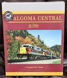 Morning Sun Books 1571 - Algoma Central In Color - Hc 128 Pages