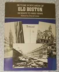 Picture Postcards of Old Boston. 24 Ready to Mail Views by David Lowe. 1982.
