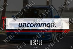 Uncommon Sun Strip Visor Windshield Banner Decal Sticker - Illest Lowered Jdm
