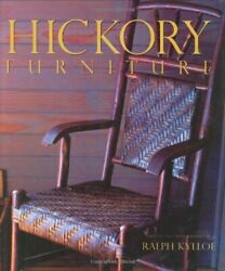 Hickory Furniture By Ralph Kylloe Hardback Book The Fast Free Shipping