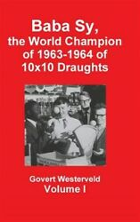 Baba Sy The World Champion Of 1963-1964 Of 10x10 Draughts - Volume I Brand ...